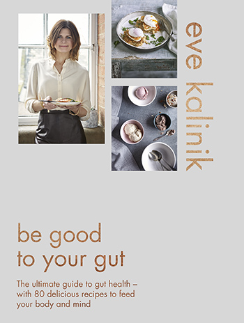 Eve Kalinik's New Book Reveals the Importance of A Healthy Gut